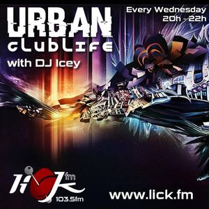 Urban Clublife with DJ Icey - 8th February 2017