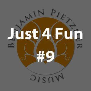 Benjamin Pietzner - Just 4 Fun #9 [2019]