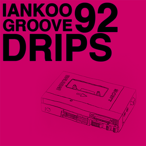 Groove Drips episode 92