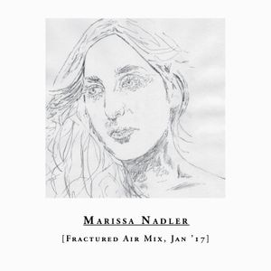 Marissa Nadler – Fractured Air Mix – January 2017