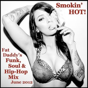 Fat Daddy's Funk, Soul & Hip-Hop Mix June 2012