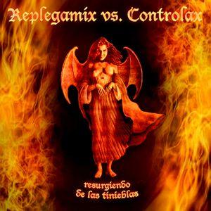 REPLEGAMIX VS. CONTROLAX - RESURGIENDO DE LAS TINIEBLAS
