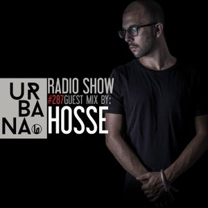 Urbana Radioshow by David Penn Chapter #287 ::: Guest Mix by HOSSE