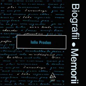 Biografii, Memorii: Iuliu Prodan (1987)