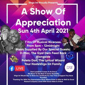 VIRGO INTERNATIONAL FAMILY FT D-MAC & POLETO DON M C APPRECIATION SHOW 4TH APRIL 2021