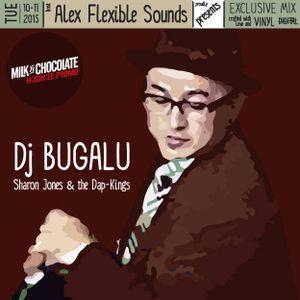 Dj Bugalu ( Sharon Jones and The Dap - Kings ) Exclusive Vinyl Mix for Alex Flexible Sounds