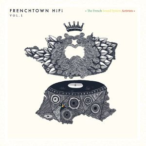 FRENCHTOWN HIFI VOL. 1  (DUB versions only)