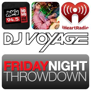 JAM'N 94.5 DJ Voyage - Friday Night Throwdown 2-28-14