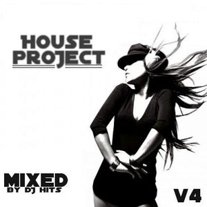 House Project V4 BY DJ Hits