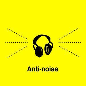 Anti-noise
