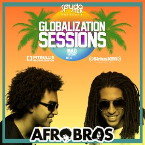 Globalization Sessions Ep. 41 (04.16.18) w/ Afro Bros (Exclusive 1hr Mix)