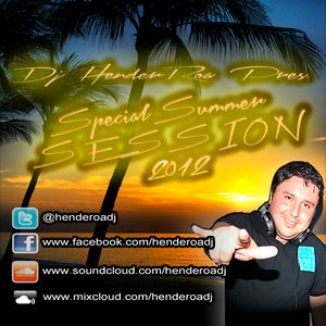 Special Summer Session 2012 Mixed By Dj'HendeRoa