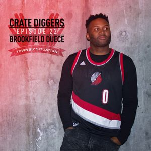 Crate Diggers - 22 - Brookfield Duece