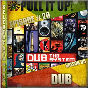 Pull It Up Show - Episode 20 - S5