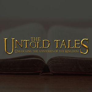 The Untold Tales | Week 3: The Tale of Two Loves