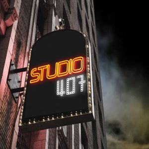 Studio 407 - Episode 001