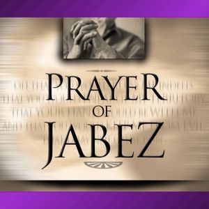 Prayer of Jabez: 1 Chronicles 4: 10