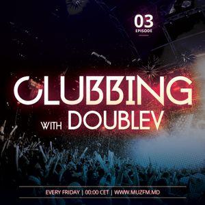 DoubleV - Clubbing 003 (08-08-2014)