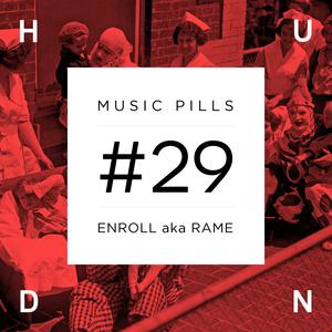 HUND MUSIC PILLS #29 enRoll a.k.a. RAME