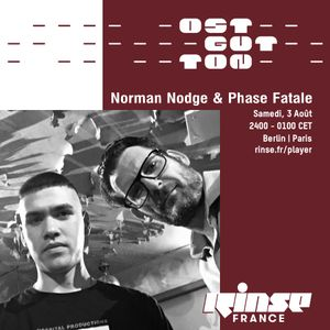 Ostgut Ton Takeover : Norman Nodge & Phase Fatale - 03 Août 2019
