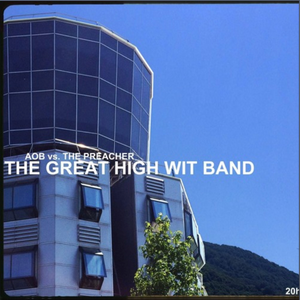 The Great High Wit Band #6