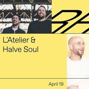 L'Atelier & Halve Soul
