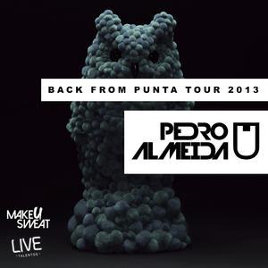 Pedro Almeida - Back From Punta Tour 2013
