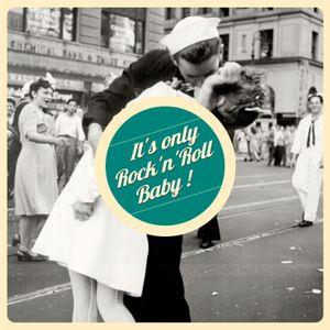 It's Only Rock'n'Roll Baby !