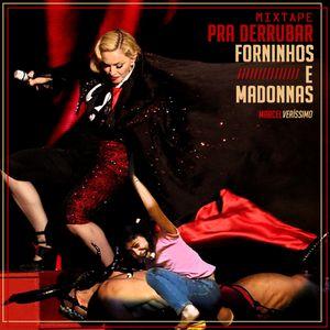 Mixtape #2 - Pra Derrubar Forninhos e Madonnas
