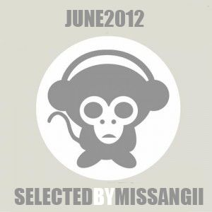 June 2012 - Selected by Miss Angii
