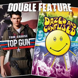 Top Gun + Dazed and Confused