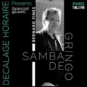 Samba de gringo with Bernard Fines
