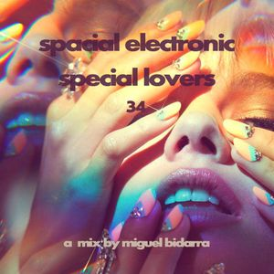 S.E.S.L. (Spacial Electronic Special Lovers) #34