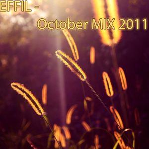 Dj Effil - October Mix 2011