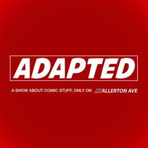 Adapted Podcast - Episode 73 - Dothraki Wigs