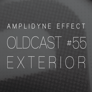 Oldcast #55 - Exterior (08.28.2011)