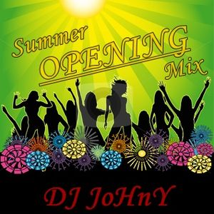 DJ JoHnY - Summer Opening Mix 2012