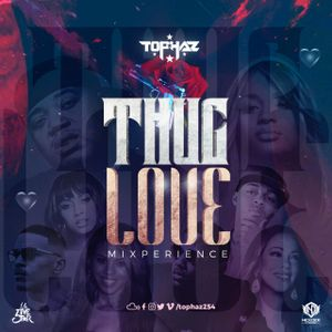 THUG LOVE MIXPERIENCE