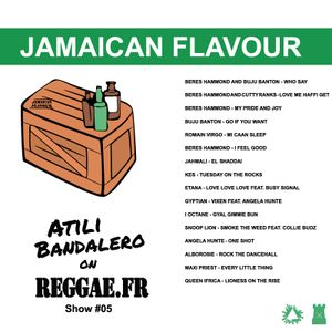Atili Bandalero on ReggaeFr Show#5