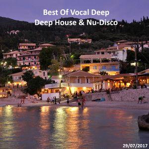 Best Of Vocal Deep, Deep House & Nu-Disco #15 - 29/07/2017