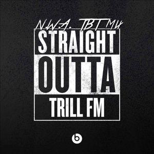 TrillFm TBT Trill Mix 8 - 13 - 15