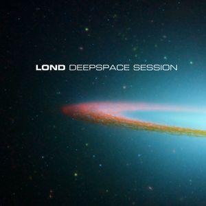 Lond - Deepspace session