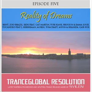 #5 TranceGlobal Resolution - Reality of Dreams
