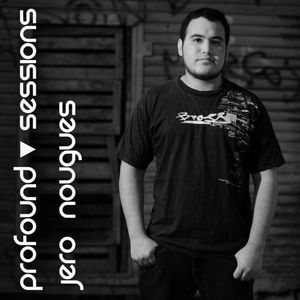 Profound Sessions 045 - Jero Nougues