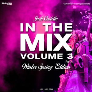Jack Costello - In The Mix Volume 3 (Winter Spring Edition Part 1)