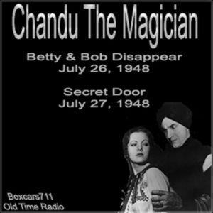 Chandu The Magician - 2 Episode (07-26-48) (07-27-48)