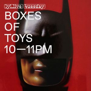 Boxes Of Toys (12.12.17)