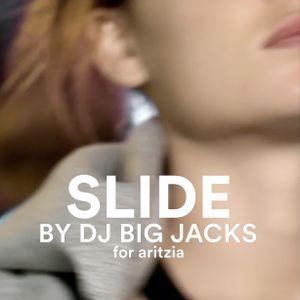 DJ Big Jacks x Aritzia - Slide