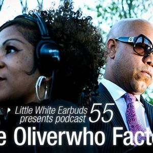 LWE Podcast 55: The Oliverwho Factory