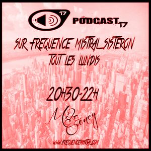 Set Mix 17 Fréquence - Mike Evency